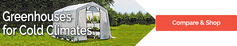 Greenhouses for cold climates compare & buy online here